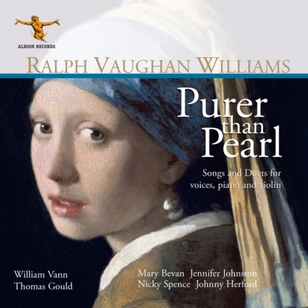 Vaughan Williams - Purer than Pearl: Songs and Duets for voices, piano and violin | Albion Records ALBCD029