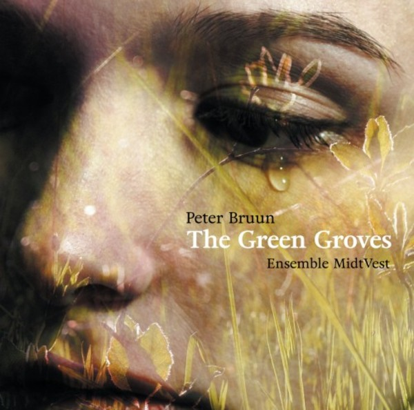Peter Bruun - The Green Groves | Dacapo 8226571