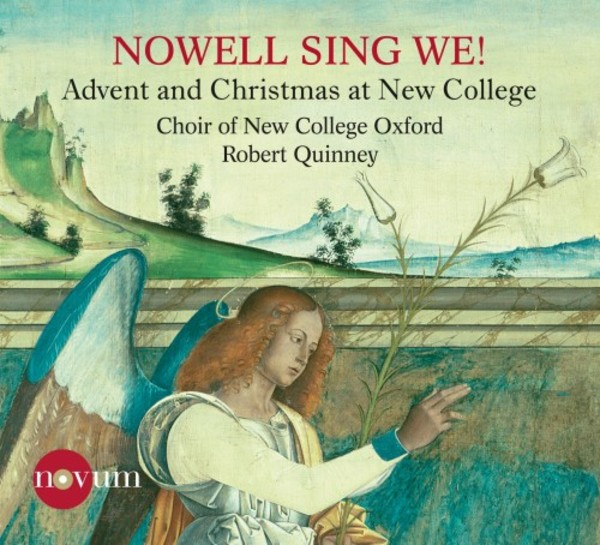 Nowell sing we: Advent & Christmas at New College | Novum NCR1390