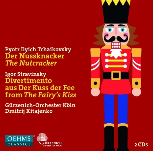 Tchaikovsky - The Nutcracker; Stravinsky - Divertimento from Le Baiser de la fee | Oehms OC448