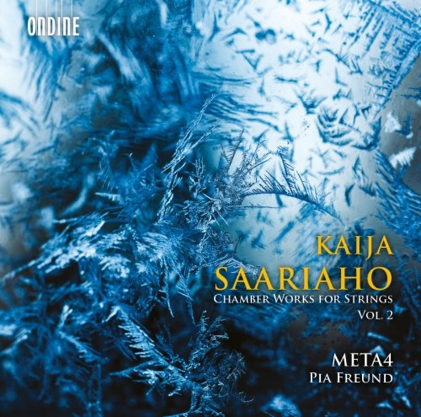 Kaija Saariaho - Chamber Works for Strings Vol.2 | Ondine ODE12422