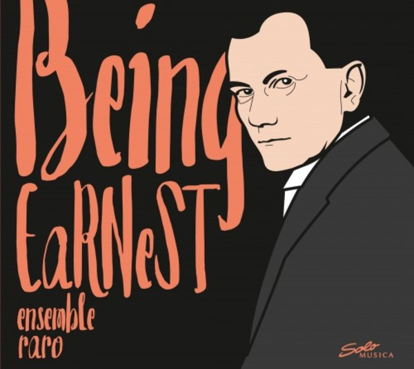 Being EaRNeST: Chamber music by Dohnanyi | Solo Musica SM250