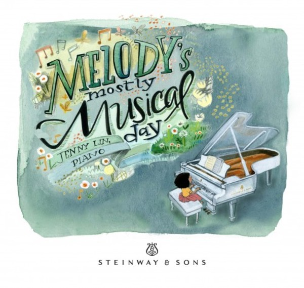 Melody's Mostly Musical Day | Steinway & Sons STNS30043