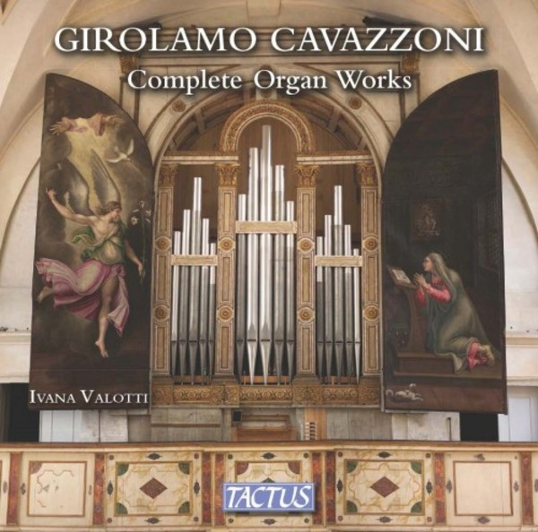 Cavazzoni - Complete Organ Works | Tactus TC510391