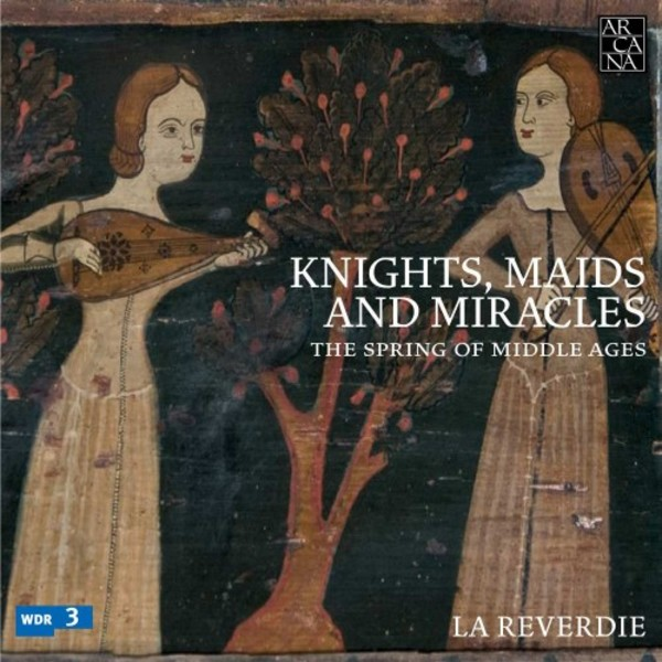 Knights, Maids and Miracles: The Spring of Middle Ages | Arcana A399