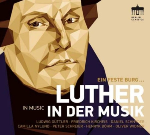 Luther in Music | Berlin Classics 0300848BC