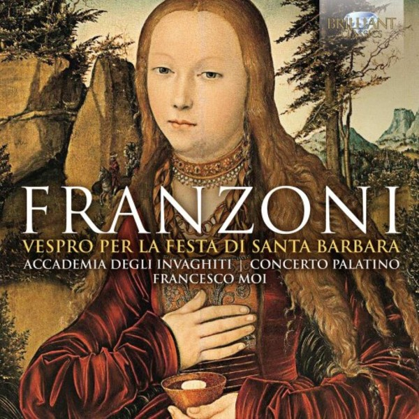 Franzoni - Vespers for the Feast of St Barbara | Brilliant Classics 95344