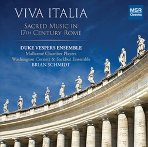 Viva Italia: Sacred Music in 17th-Century Rome | MSR Classics MS1580