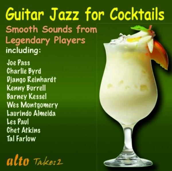 Guitar Jazz for Cocktails: Smooth Sounds from Legendary Players | Alto ALN1960