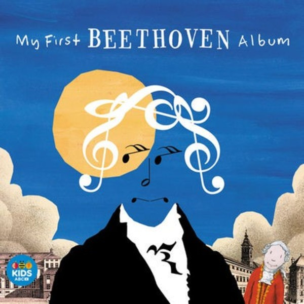 My First Beethoven Album | ABC Classics ABC4812721