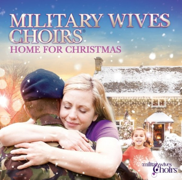 Miltary Wives Choirs: Home for Christmas | Union Square Music USMTVCD015