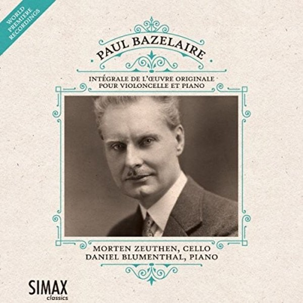 Bazelaire - Complete Works for Cello and Piano | Simax PSC1355