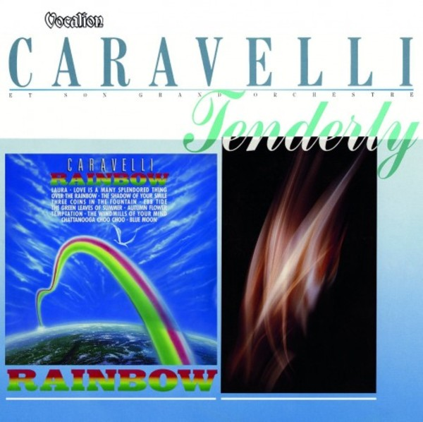 Caravelli: Rainbow & Tenderly | Dutton CDLK4593