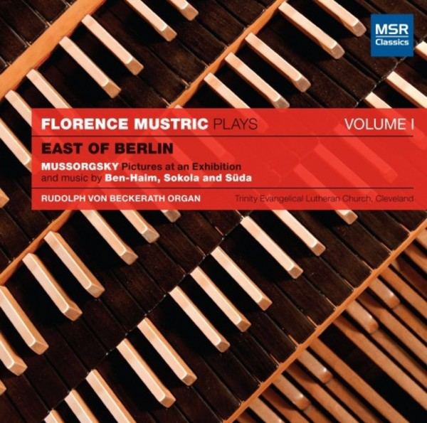 Florence Mustric Plays Vol.1: East of Berlin