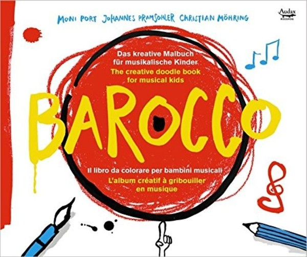 Barocco: The Creative Doodle Book for Musical Kids | Audax ADX13708