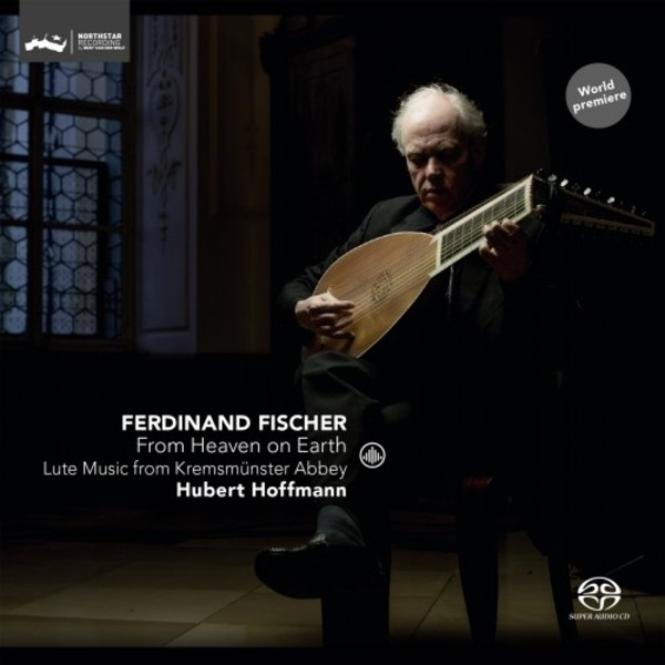 Ferdinand Fischer - From Heaven on Earth: Lute Music from Kremsmunster Abbey | Challenge Classics CC72740