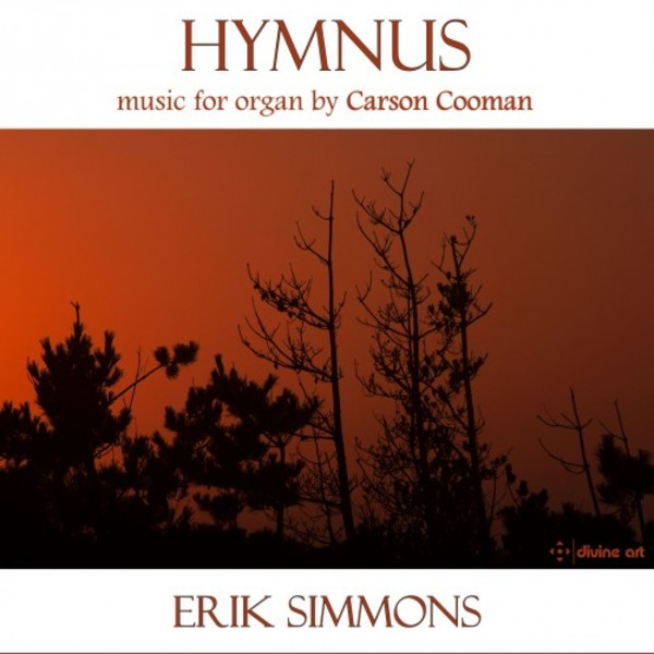 Hymnus: Music for Organ by Carson Cooman | Divine Art DDA25147