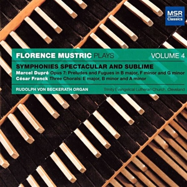 Florence Mustric Plays Vol.4: Symphonies Spectacular & Sublime | MSR Classics MS1273