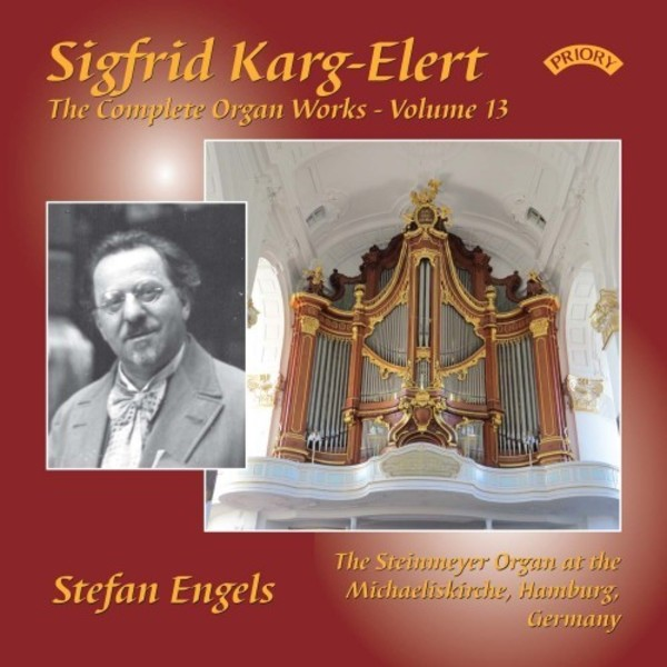Karg-Elert - Complete Organ Works Vol.13 | Priory PRCD1134