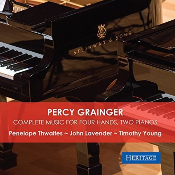 Grainger - Complete Music for Four Hands, Two Pianos | Heritage HTGCD403