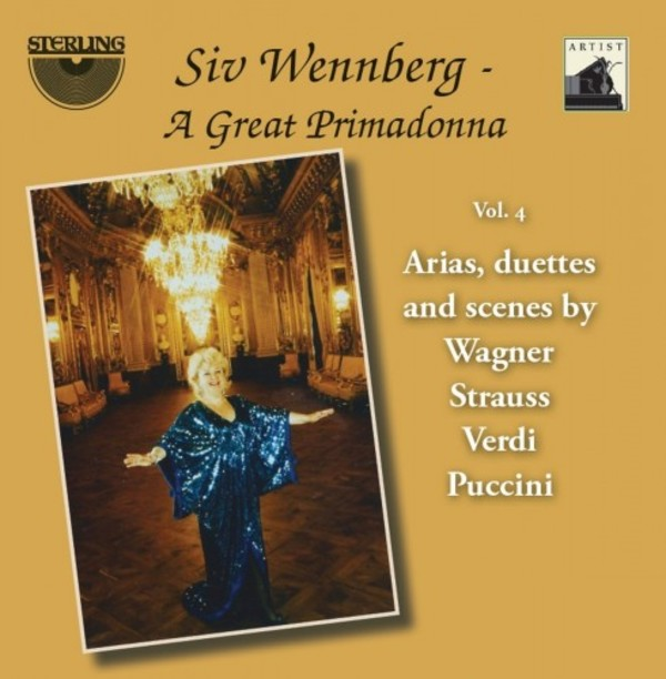 Siv Wennberg: A Great Primadonna Vol.4 - Arias, duets & scenes by Wagner, R Strauss, Verdi & Puccini | Sterling CDA1800