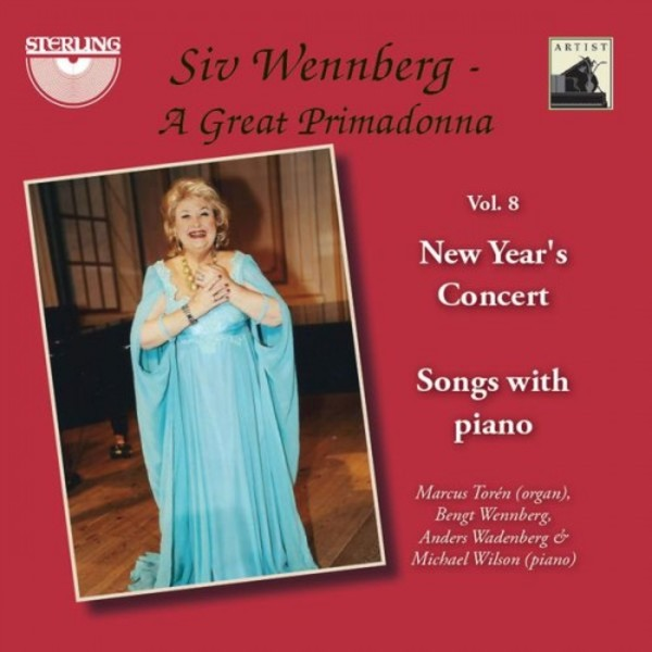 Siv Wennberg: A Great Primadonna Vol.8 - New Year�s Concert, Songs with Piano