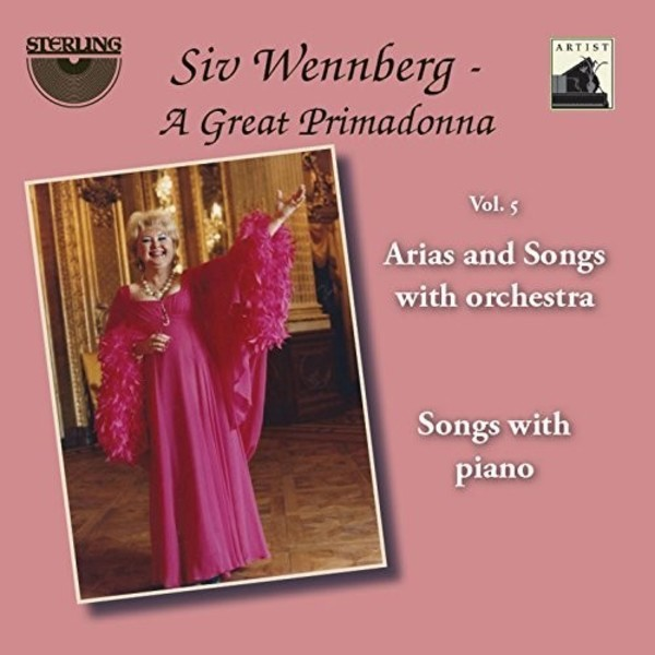 Siv Wennberg: A Great Primadonna Vol.5 - Arias & Songs with orchestra, Songs with piano