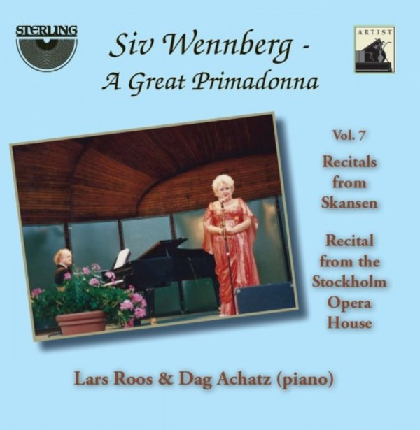 Siv Wennberg: A Great Primadonna Vol.7 - Recitals from Skansen & the Stockholm Opera House | Sterling CDA1809