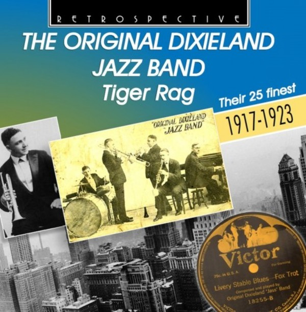 The Original Dixieland Jazz Band: Tiger Rag | Retrospective RTR4296
