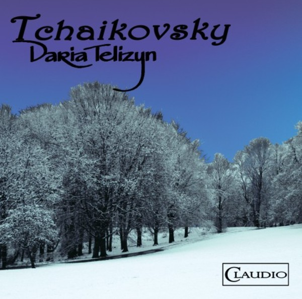 Daria Telizyn plays Tchaikovsky | Claudio Records CR38092