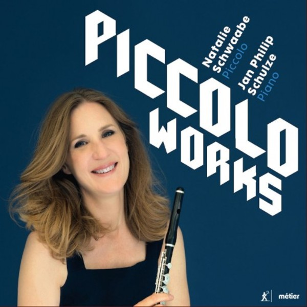Piccolo Works: Modern Music for Piccolo | Metier MSV28562