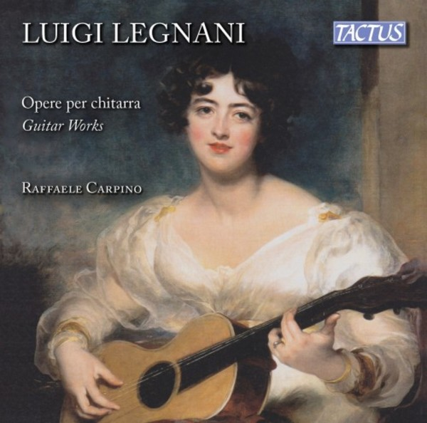 Legnani - Guitar Works | Tactus TC791201