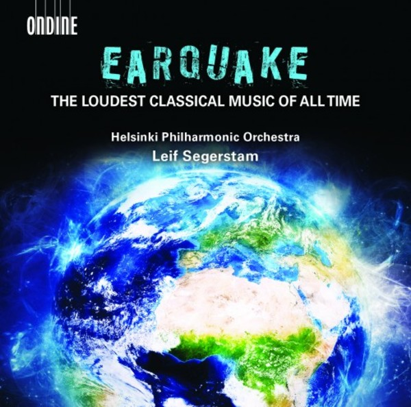 Earquake: the Loudest Classical Music of All Time | Ondine ODE12102