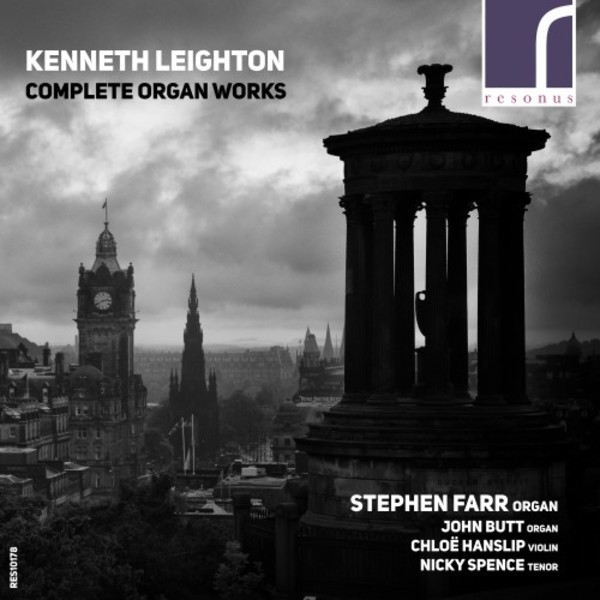 Kenneth Leighton - Complete Organ Works