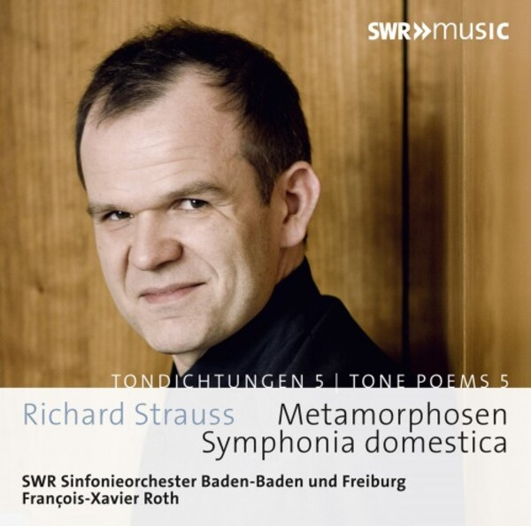 R Strauss - Tone Poems Vol 5: Sinfonia domestica, Metarmophosen | SWR Music SWR19021CD