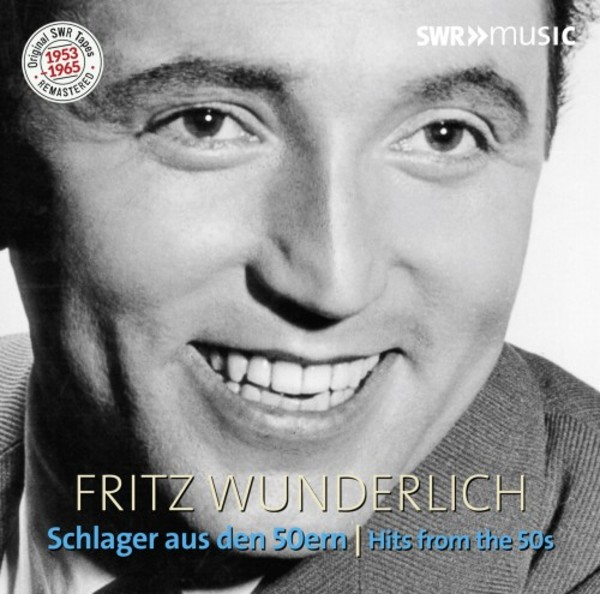 Fritz Wunderlich: Hits from the 50s | SWR Music SWR19029CD