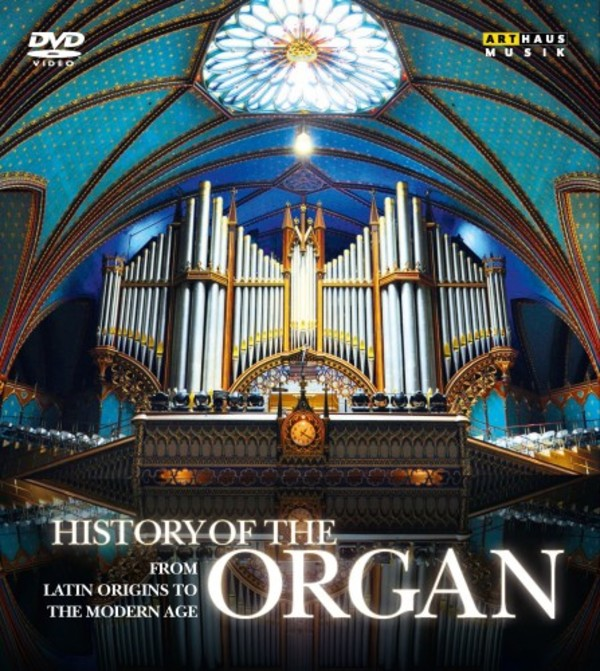 History of the Organ: from Latin Origins to the Modern Era (DVD)
