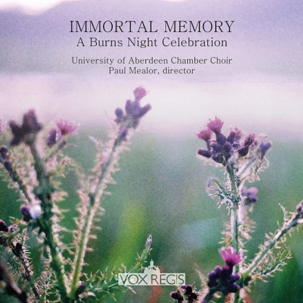 Immortal Memory: A Burns Night Celebration | Vox Regis VXR0003