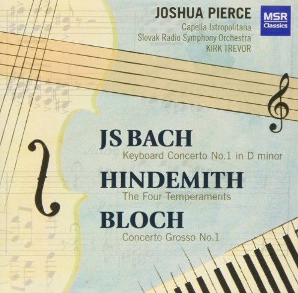 Bach, Hindemith, Bloch - Works for Piano & String Orchestra | MSR Classics MS1415