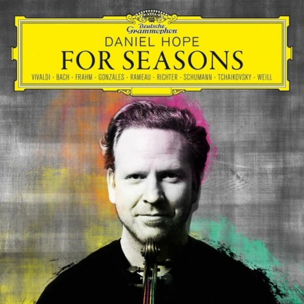 Daniel Hope: For Seasons | Deutsche Grammophon 4796922
