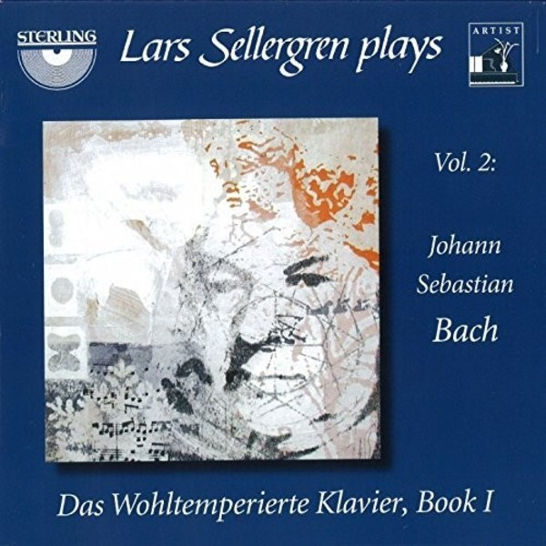 Lars Sellergren plays Vol.2: JS Bach - Das wohltemperierte Klavier, Book 1 | Sterling CDA1659