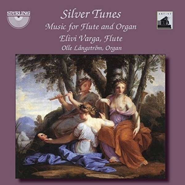Silver Tunes: Music for Flute and Organ | Sterling CDA1676