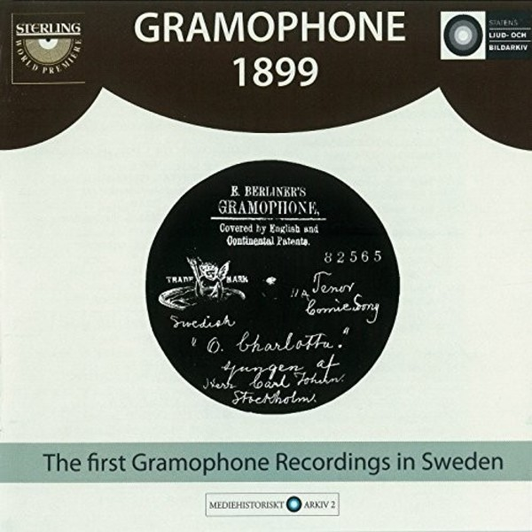 Gramophone 1899: The first Gramophone Recordings in Sweden