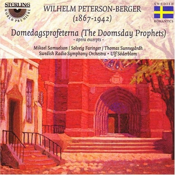 Peterson-Berger - Domedagsprofeterna (The Doomsday Prophets) (excerpts)