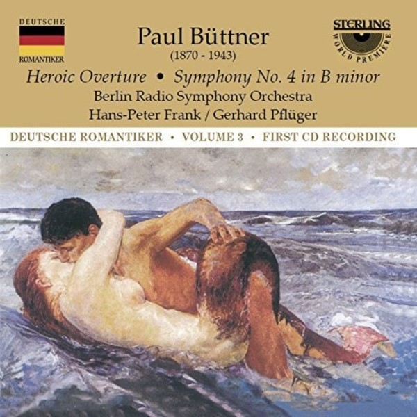 Paul Buttner - Symphony no.4, Heroic Overture | Sterling CDS1048