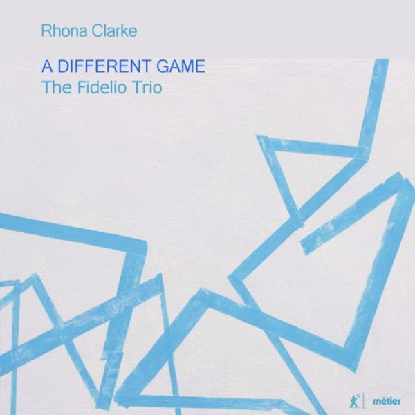 Rhona Clarke - A Different Game: Music for Piano Trio | Metier MSV28561