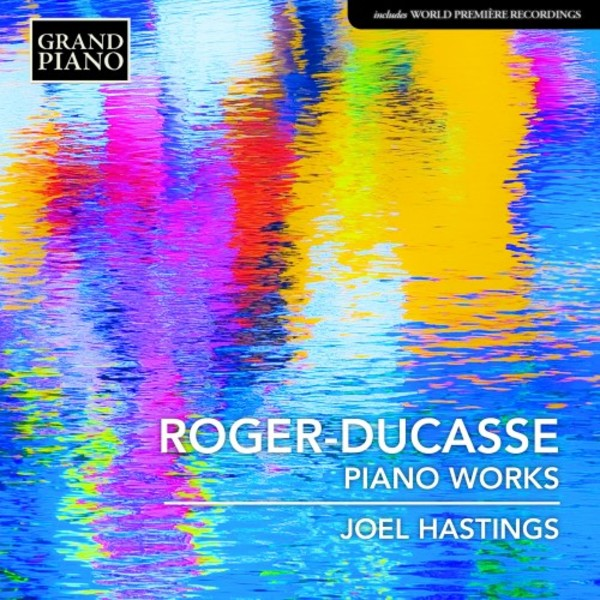 Roger-Ducasse - Piano Works | Grand Piano GP724