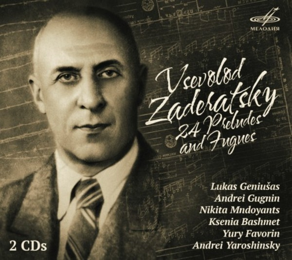 Zaderatsky - 24 Preludes and Fugues | Melodiya MELCD1002450