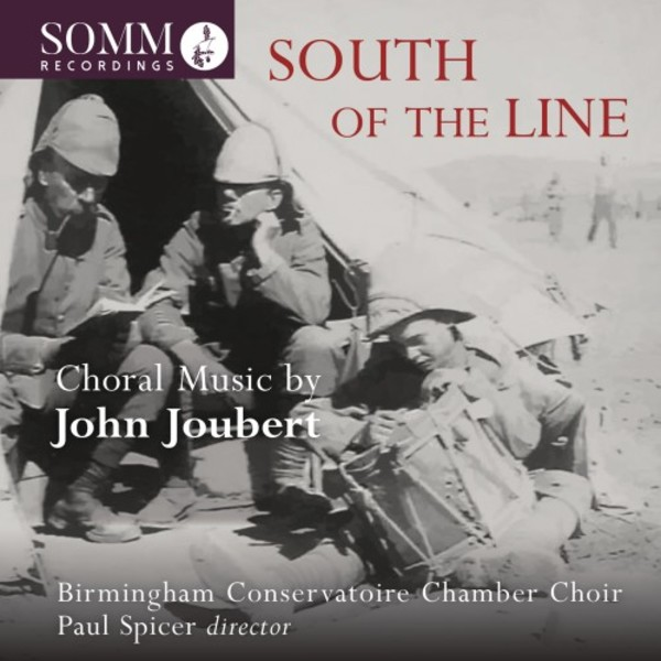 South of the Line: Choral Music by John Joubert | Somm SOMMCD0166