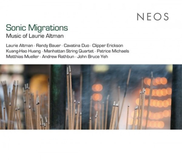Sonic Migrations: Music of Laurie Altman | Neos Music NEOS11614
